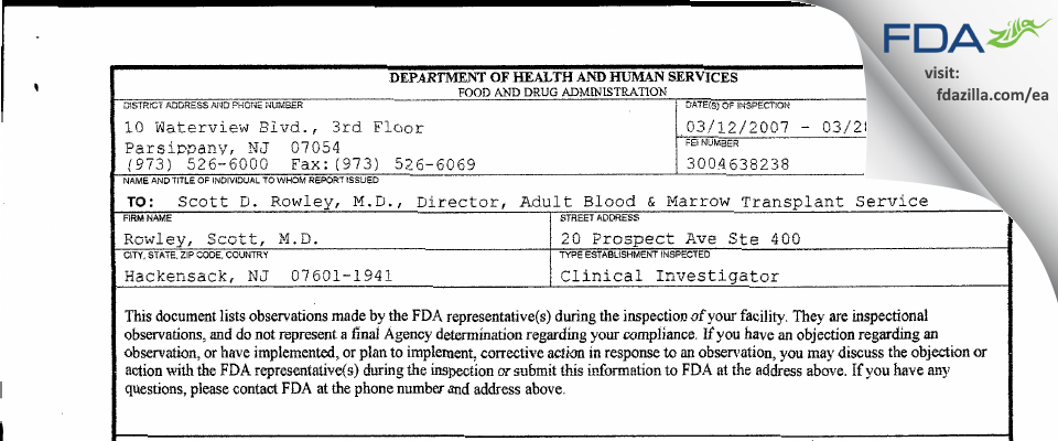 Scott D. Rowley, M.D. FDA inspection 483 Mar 2007