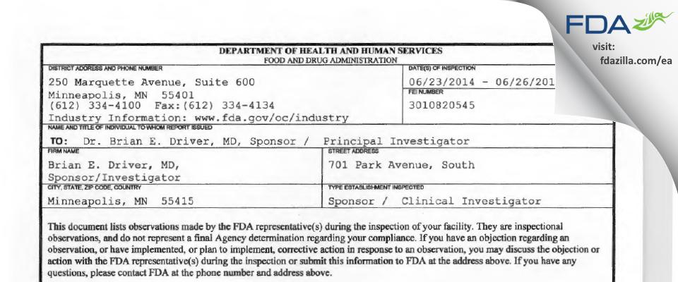 Brian E. Driver, MD, Sponsor/Investigator FDA inspection 483 Jun 2014